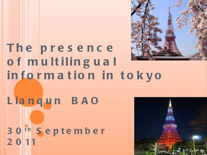 The presence  of multilingual  information in tokyo Lianqun  BAO 3 0 th   September 2011