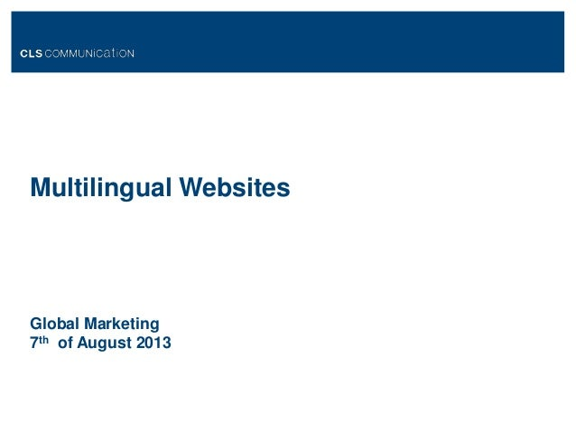 Multilingual Websites Global Marketing 7th of August 2013