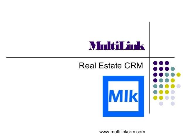 MultiLink  Real Estate CRM  www.multilinkcrm.com