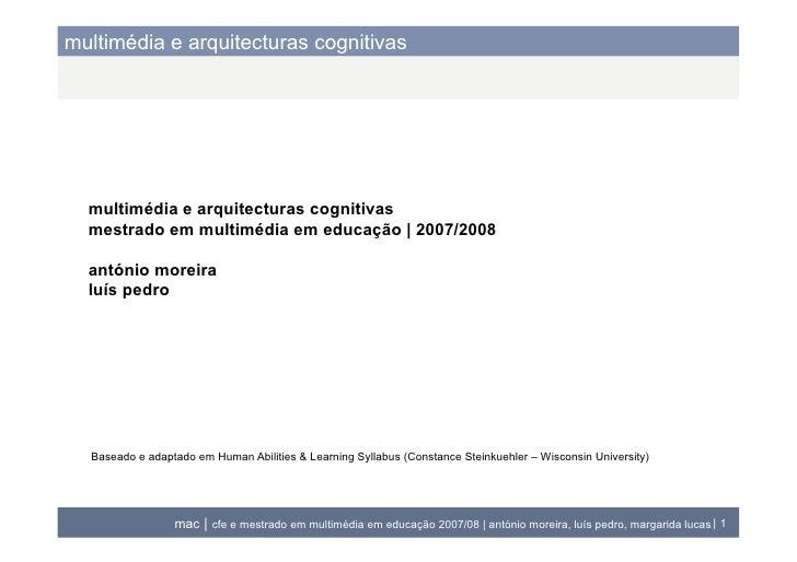 multimédia e arquitecturas cognitivas       multimédia e arquitecturas cognitivas   mestrado em multimédia em educação | 2...