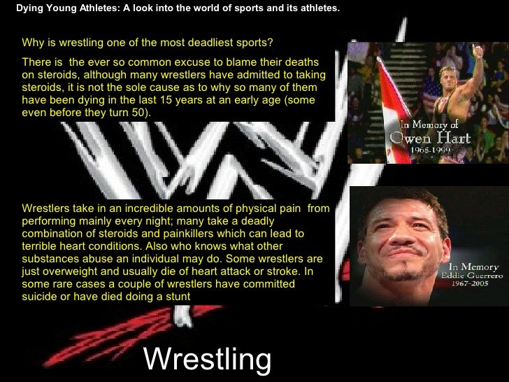 Wrestling Dying Young Athletes: A look into the world of sports and its athletes. Why is wrestling one of the most deadlie...