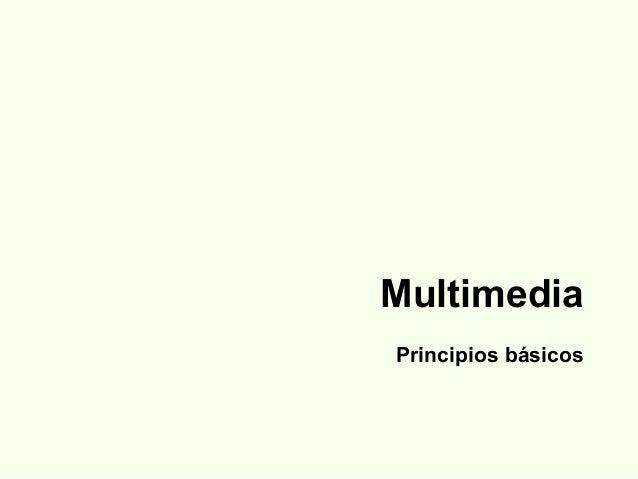 MultimediaPrincipios básicos