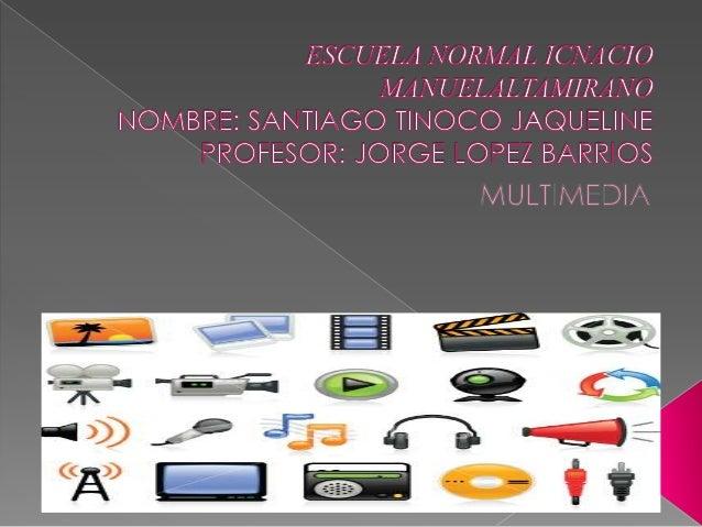 Multimedia LAS TIC