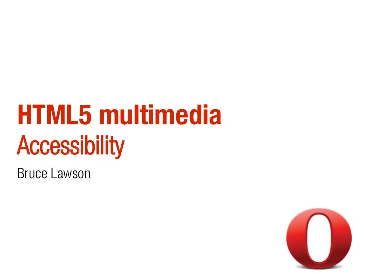 HTML5 Multimedia Accessibility