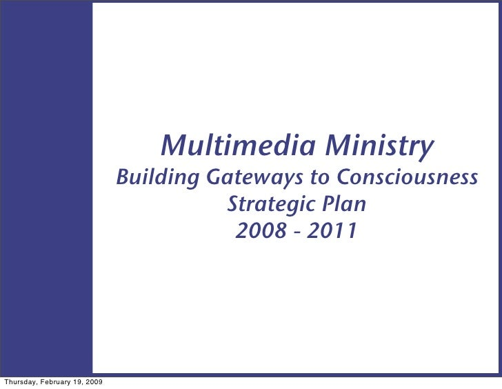 Multimedia Ministry                               Building Gateways to Consciousness                                      ...