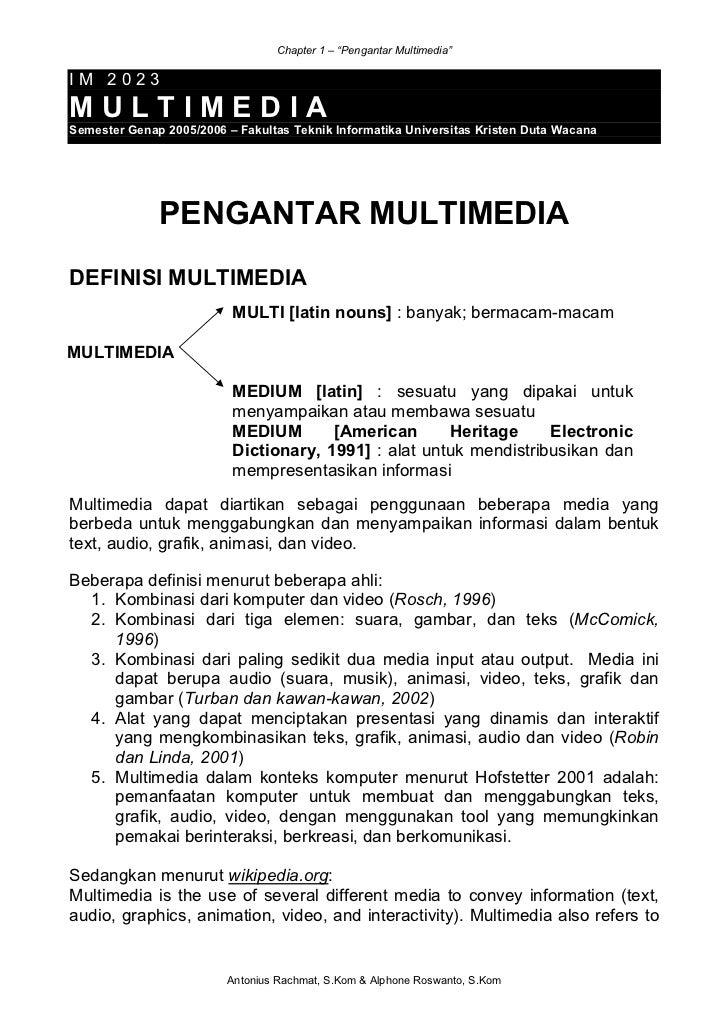 "Chapter 1 – ""Pengantar Multimedia""IM 2023MULTIMEDIASemester Genap 2005/2006 – Fakultas Teknik Informatika Universitas Kris..."