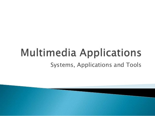 Systems, Applications and Tools