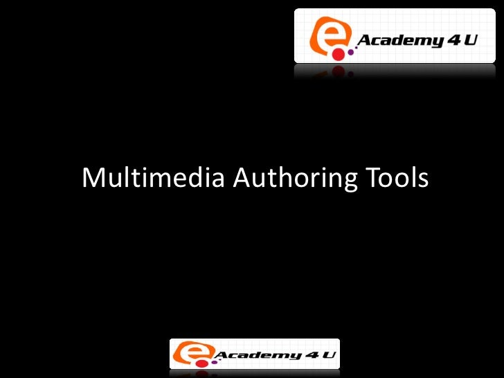 Multimedia Authoring Tools