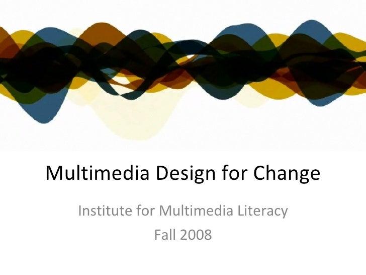 Multimedia Design For Change