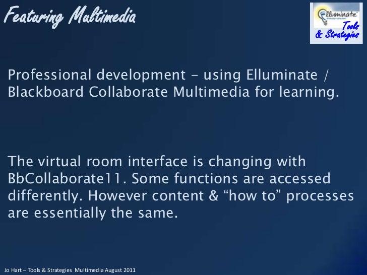 Featuring Multimedia - using multimedia in Elluminate/Blackboard Collaborate