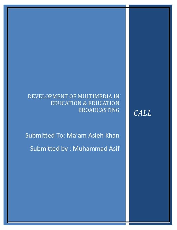 DEVELOPMENT OF MULTIMEDIA IN      EDUCATION & EDUCATION               BROADCASTING                                 CALLSub...