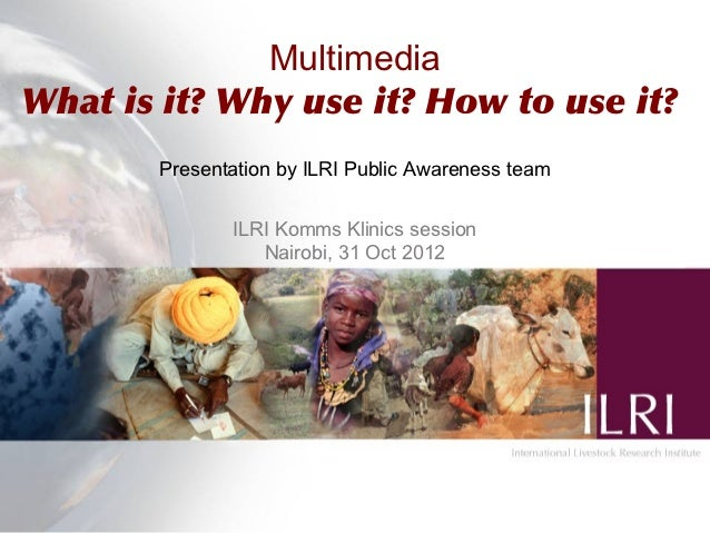 Multimedia in research: What is it? Why use it? How to use it?