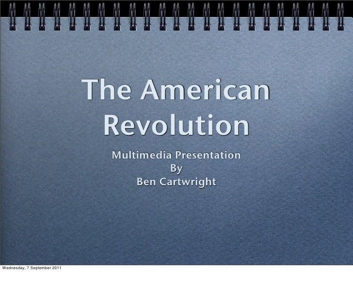 The American                               Revolution                               Multimedia Presentation               ...