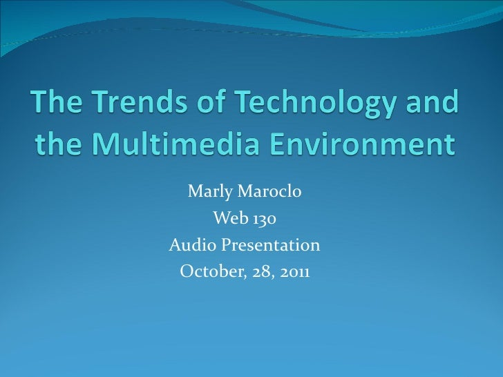 Marly Maroclo Web 130 Audio Presentation October, 28, 2011