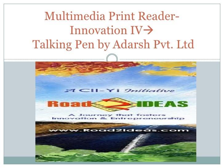 Multimedia print reader  talking pen by adarsh pvt