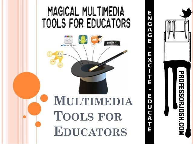 Multimedia Tools for Educators