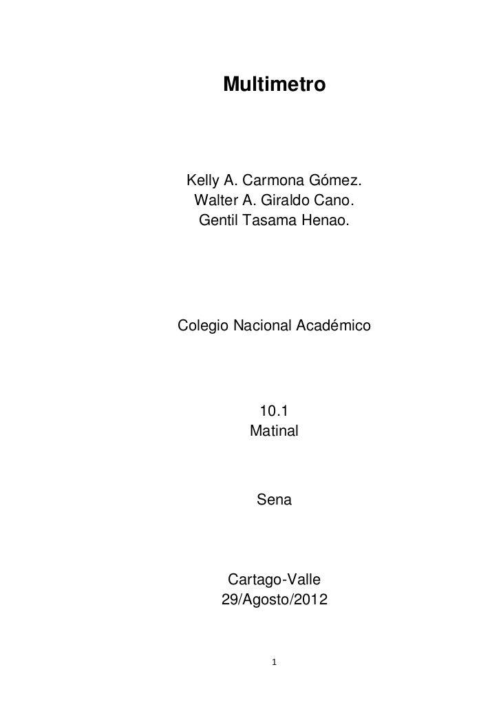 Multimetro Kelly A. Carmona Gómez.  Walter A. Giraldo Cano.  Gentil Tasama Henao.Colegio Nacional Académico          10.1 ...