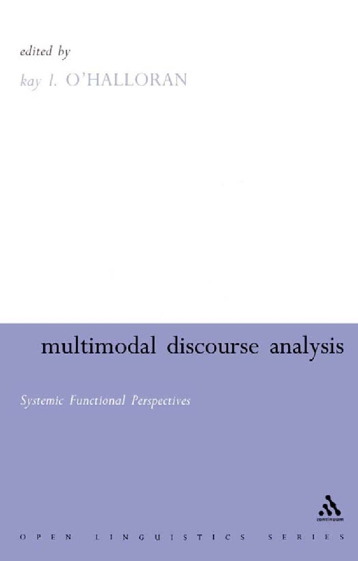 Multimodal Discourse Analysis Systemic Functional Perspectives