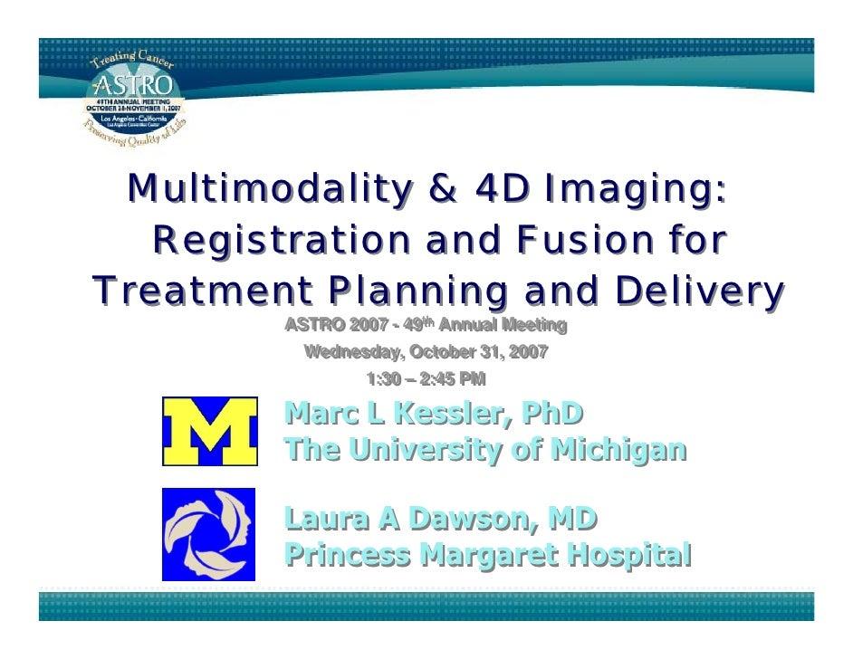 Multimodality & 4 D Imaging