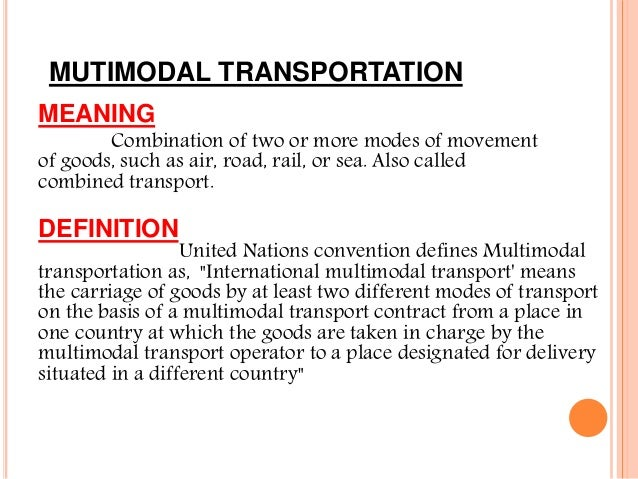 Multi Modal Transportation on Means Of Land Transportation