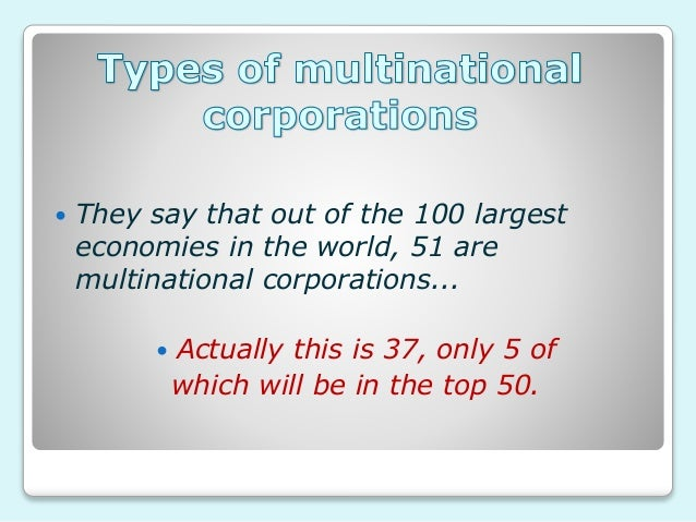 advantages and disadvantages of multi national companies Multinational corporations  advantages of multinational companies they bring new jobs to an area  disadvantages of multinational companies examples.
