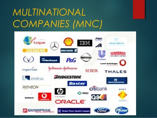 multinational corporation and the global economy First, it aims to present a fairly detailed, but broadly based, survey of the history and present day role of multinational enterprises (mnes) in the global economy second, the monograph seeks to couch its descriptive and analytical contents within a uniform and consistent conceptual framework in terms of.