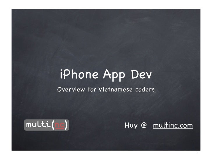 iPhone App Dev Overview - Mobile Dev Camp Vietnam 1