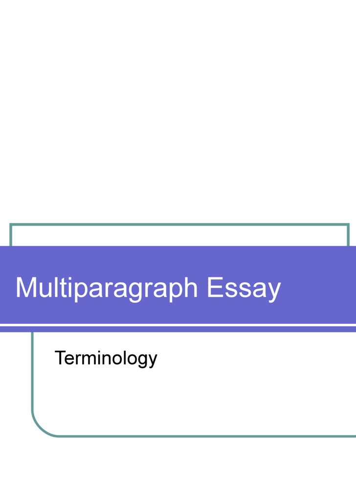 Multiparagraph Essay Terminology