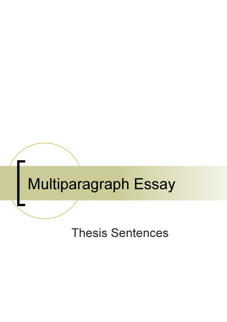 Multiparagraph Essay Thesis Sentences