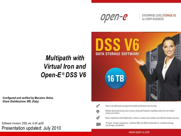 Multipath with                                  Virtual Iron and                                 Open-E ® DSS V6Configured...
