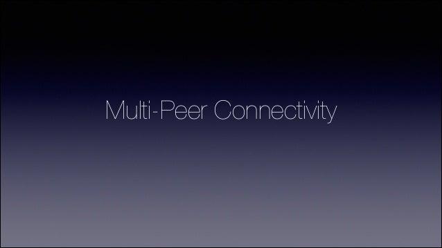Multipeer Connectivity