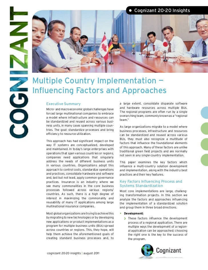 • Cognizant 20-20 InsightsMultiple Country Implementation —Influencing Factors and Approaches   Executive Summary         ...
