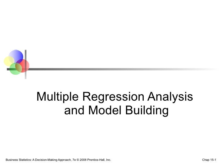 Multiple Regression Analysis  and Model Building