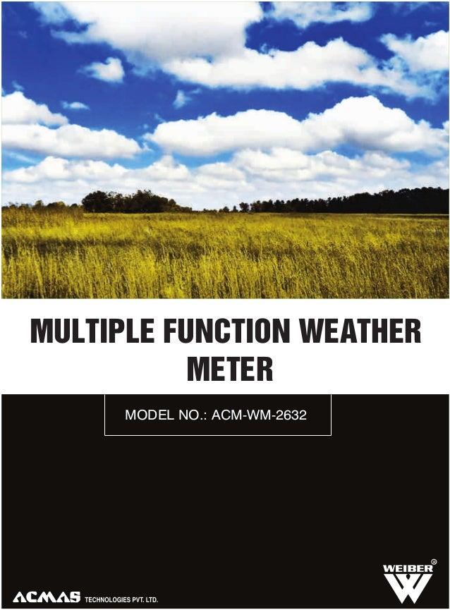 MULTIPLE FUNCTION WEATHER METER MODEL NO.: ACM-WM-2632  R