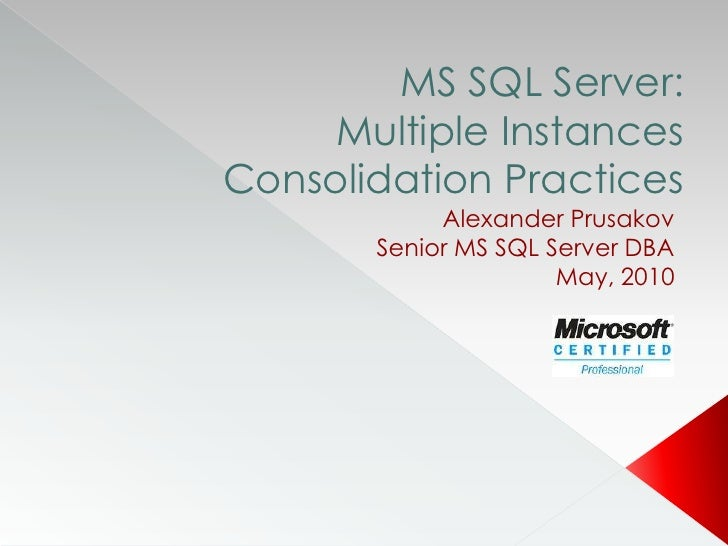 Multiple instances consolidation practices