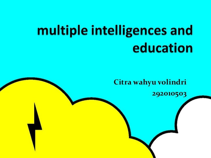 Multiple intelligences and education