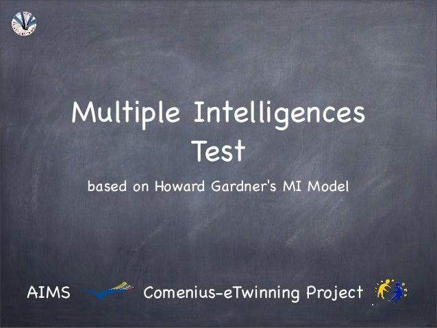 Multiple Intelligences Test based on Howard Gardner's MI Model  AIMS  Comenius-eTwinning Project
