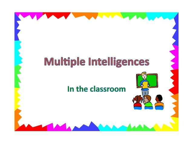 Multiple Intelligences in the Classroom by Carol ...