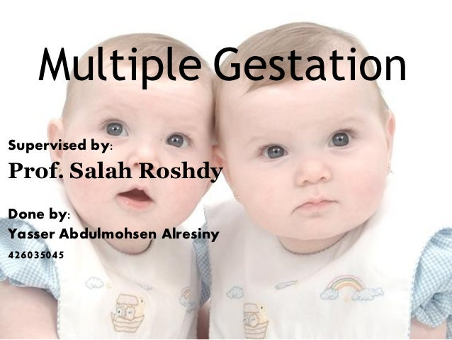 Multiple pregnancy.prof.salah