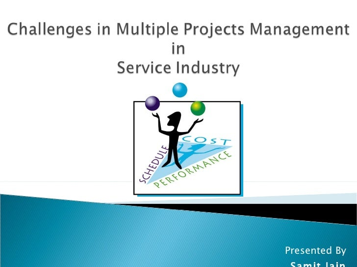 Multiple project's management in service industry