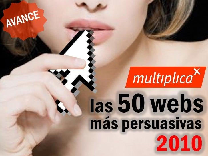 las 50 webs                                    más persuasivas © multiplica 2010 - Página | 1 |                           ...