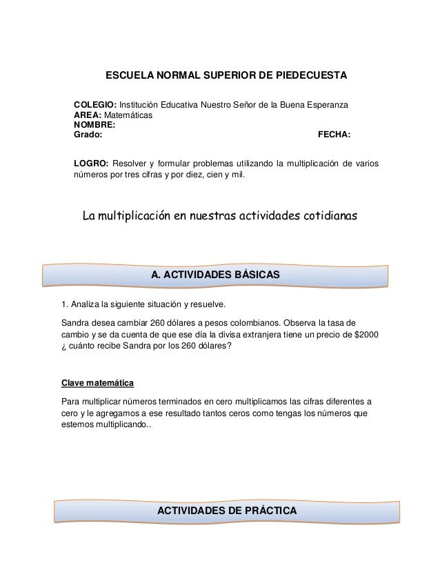 ESCUELA NORMAL SUPERIOR DE PIEDECUESTA COLEGIO: Institución Educativa Nuestro Señor de la Buena Esperanza AREA: Matemática...