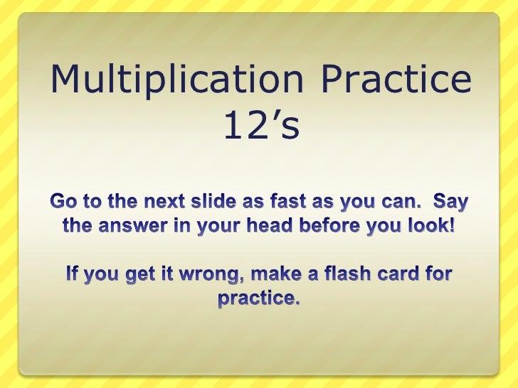 Multiplication 12s