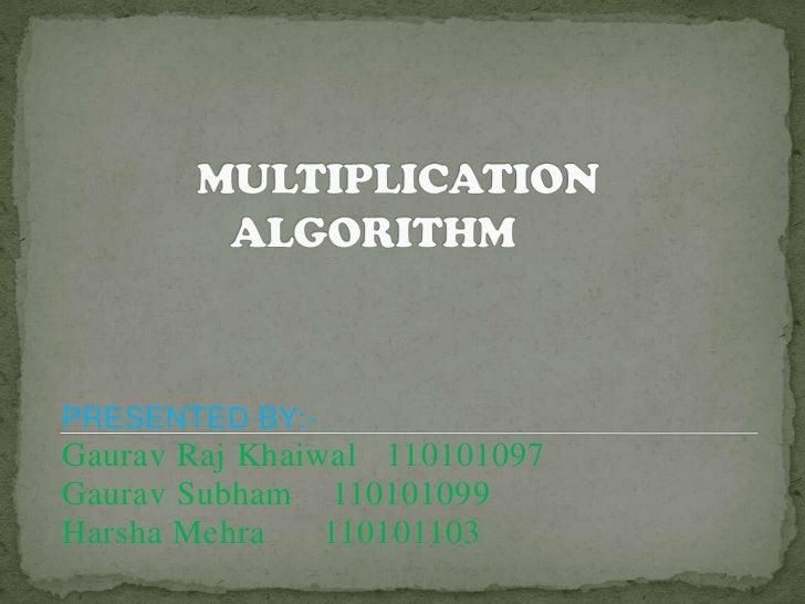 PRESENTED BY:-Gaurav Raj Khaiwal 110101097Gaurav Subham 110101099Harsha Mehra    110101103