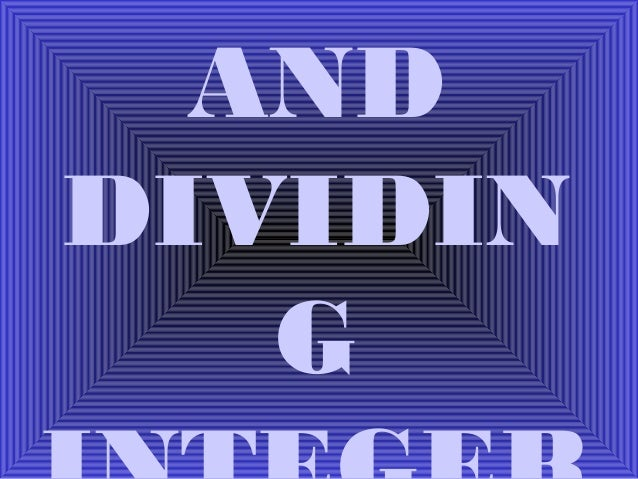 AND DIVIDIN G