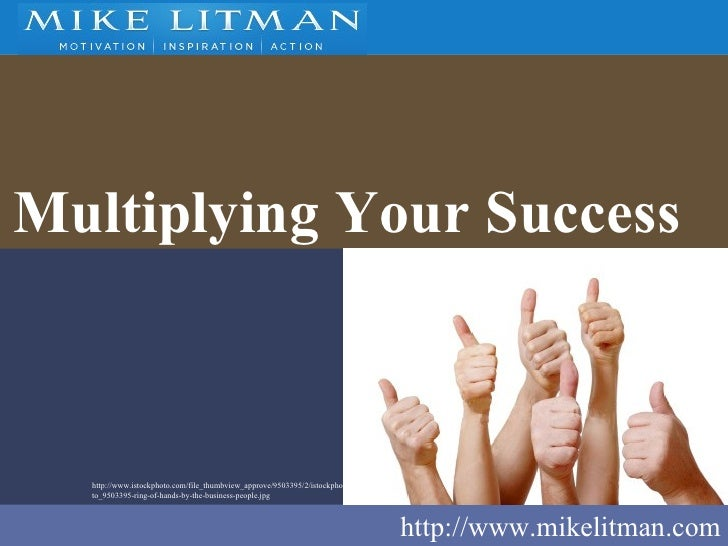 Multiplying Your Success