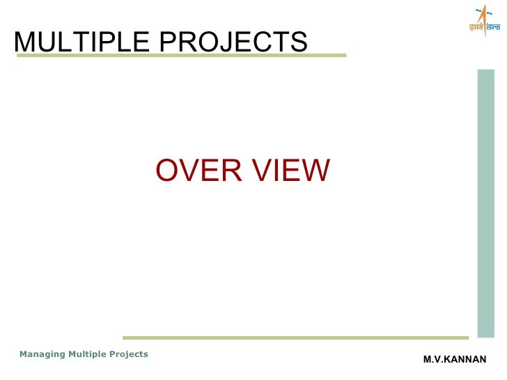 MULTIPLE PROJECTS OVER VIEW