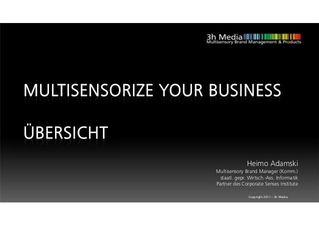 MULTISENSORIZE YOUR BUSINESSÜBERSICHT                                   Heimo Adamski                    Multisensory Bran...