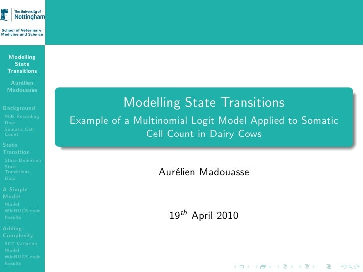Modelling    State  Transitions    Aur´lien      e  Madouasse   Background                             Modelling State Tra...