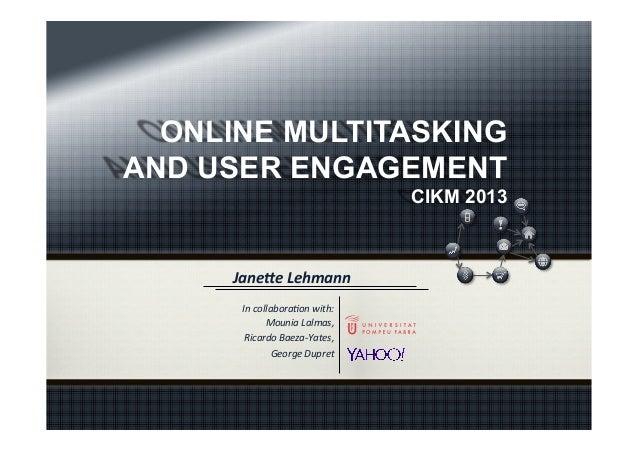 Online Multitasking and User Engagement